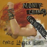 Cover Cyndi Lauper - Money Changes Everything [Live]